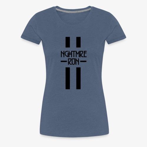 NGHTMRE RUN - Frauen Premium T-Shirt