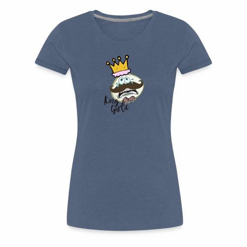 KING GARLIC | GESCHENKIDEE - Frauen Premium T-Shirt