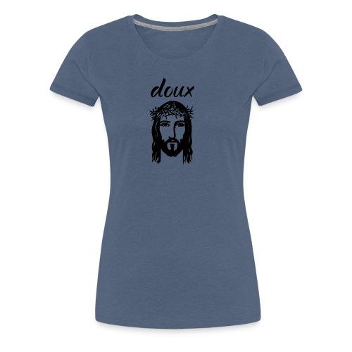 doux jésus - T-shirt Premium Femme