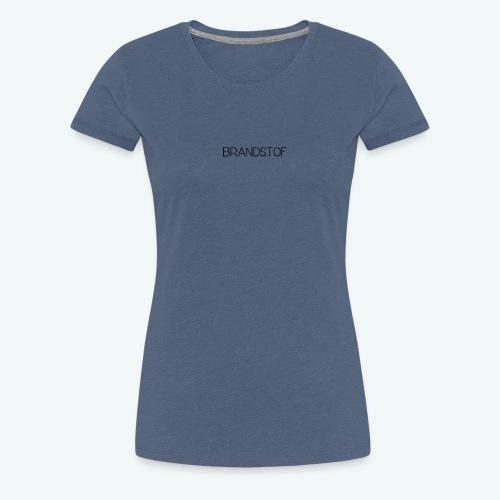 Brandstof - Vrouwen Premium T-shirt