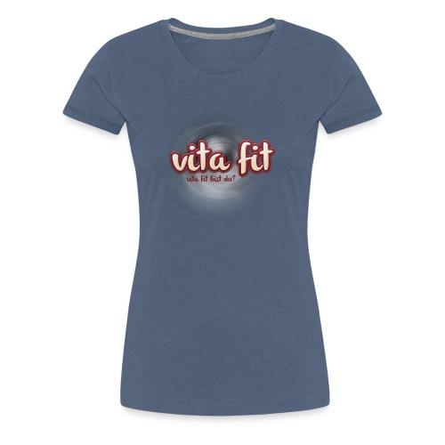 vita fit - Frauen Premium T-Shirt