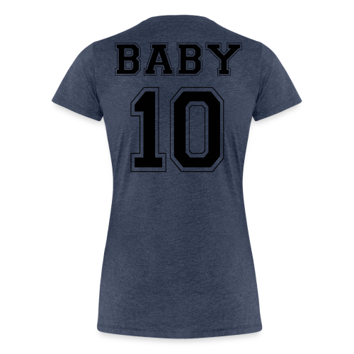 BABY 10 - Black Edition - Frauen Premium T-Shirt
