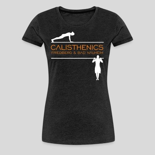Calisthenics Friedberg / Bad Nauheim (weiss) - Frauen Premium T-Shirt