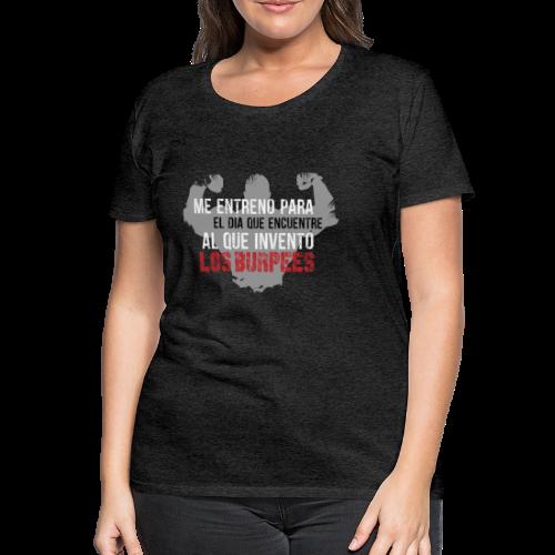 burpees - Camiseta premium mujer