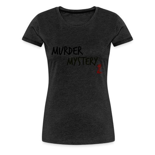 murder mystery 2 - Women's Premium T-Shirt
