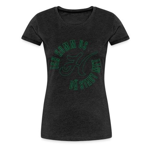 Ich kumm us dä Stadt met H 2 individualisierbar - Frauen Premium T-Shirt