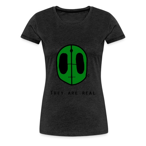 Aliens Are Real - Women's Premium T-Shirt