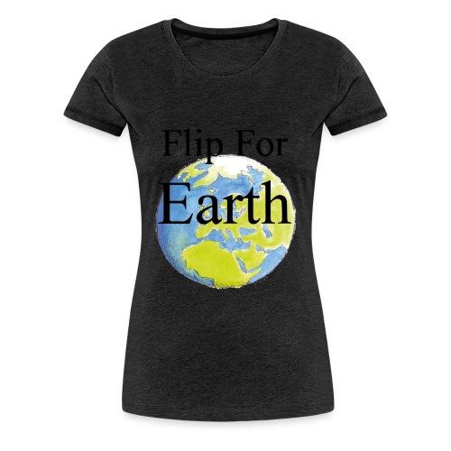 Flip For Earth T-shirt - Premium-T-shirt dam