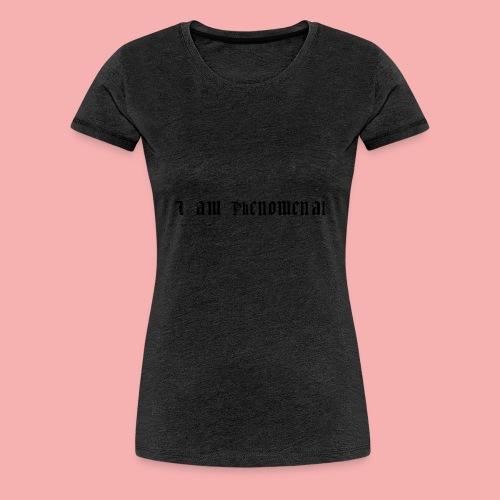 Phenomenality - Women's Premium T-Shirt