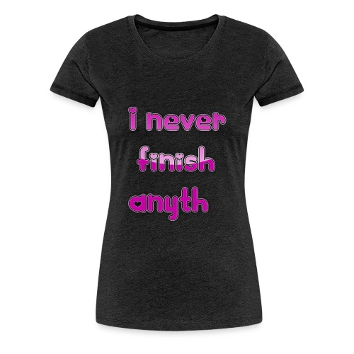 finish - Women's Premium T-Shirt
