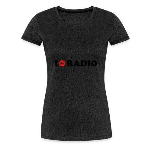 Camiseta I Air Radio Mujer - Camiseta premium mujer