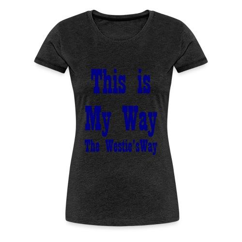 This is My Way Navy - Women's Premium T-Shirt