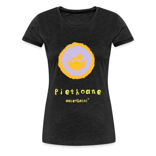 piethoane - Vrouwen Premium T-shirt