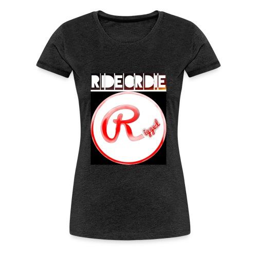 Rigged - RIDEORDIE - Frauen Premium T-Shirt
