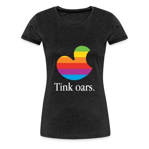 Tink oars - Vrouwen Premium T-shirt