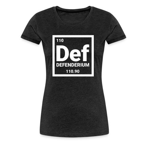 DEFENDERIUM - Vrouwen Premium T-shirt
