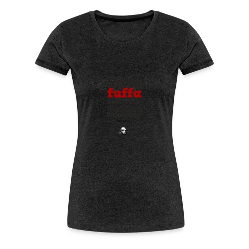 sii_la_fuffa - Maglietta Premium da donna