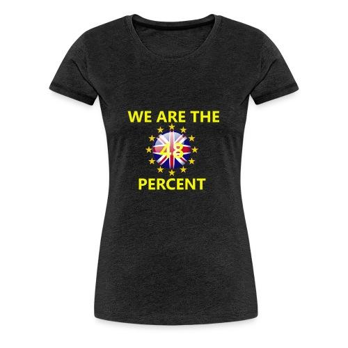 Top WeAreThe48 - Women's Premium T-Shirt