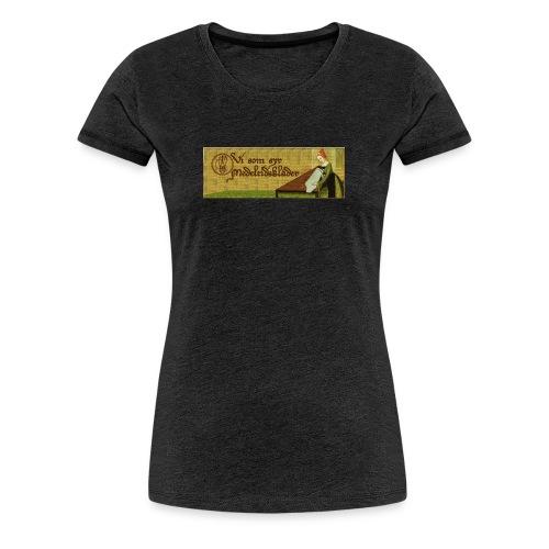 Gruppbild för Vi som syr medeltidskläder - Premium-T-shirt dam