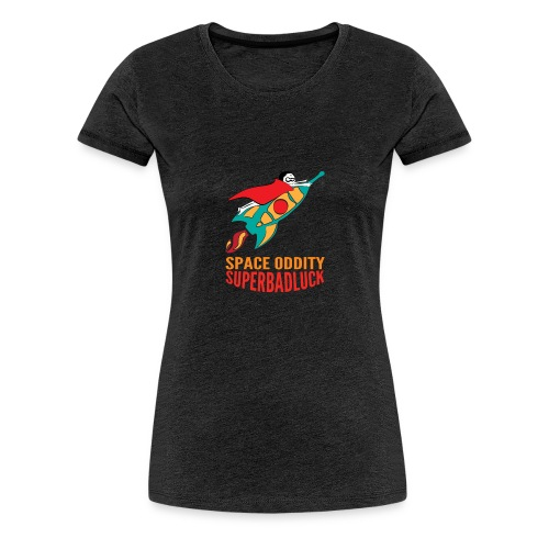 superbadluck- SPACEODDITY - Maglietta Premium da donna