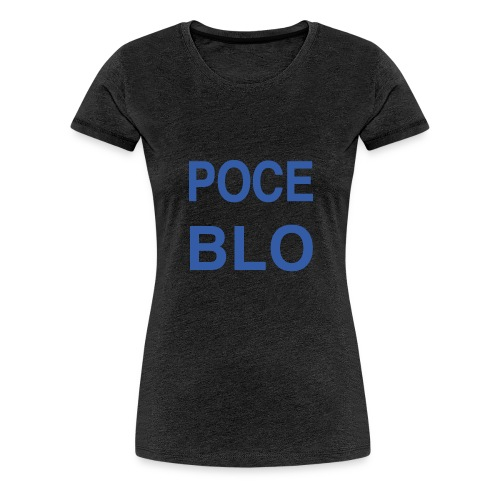 Tee shirt POCE BLO - T-shirt Premium Femme