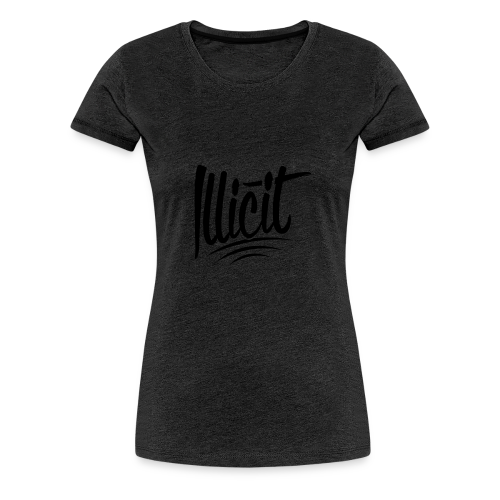 ILLICIT - Women's Premium T-Shirt
