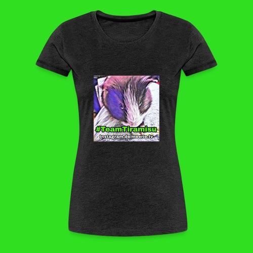 #Tiramisu - Frauen Premium T-Shirt