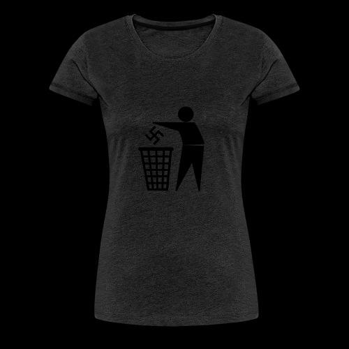 Nazis in die Tonne - Frauen Premium T-Shirt