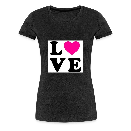 Love t-shirt - T-shirt Premium Femme