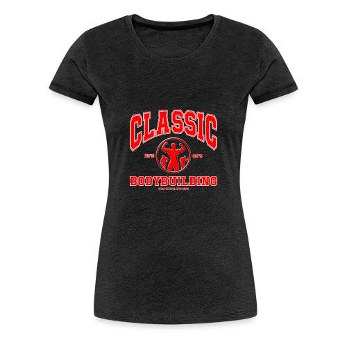 Classic Bodybuilding 70's. 80's Posing - T-shirt Premium Femme
