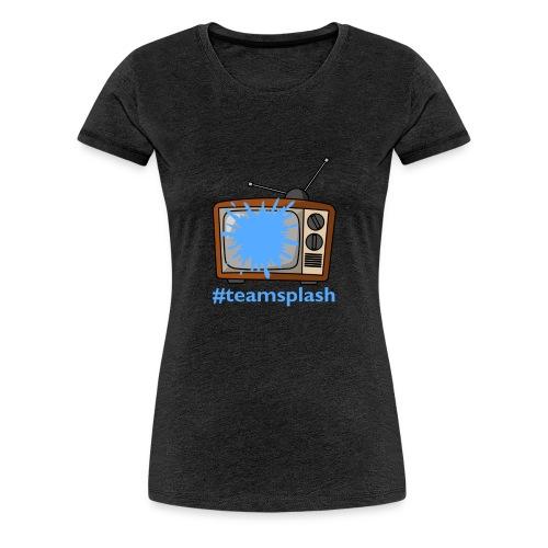 #teamsplash - Premium-T-shirt dam