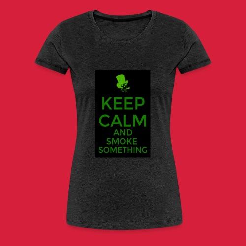 smoke something shirt - Vrouwen Premium T-shirt
