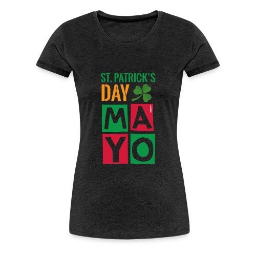 Celebrate St. Patrick's Day in Mayo - Women's Premium T-Shirt