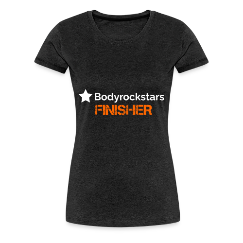 Bodyrockstars Finisher Man - Frauen Premium T-Shirt