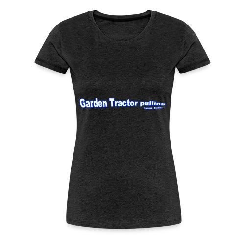 Børne Garden Tractor pulling - Dame premium T-shirt