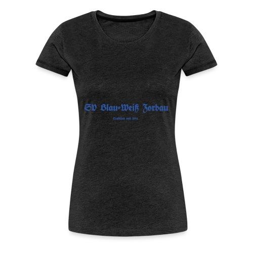 Tradition - Frauen Premium T-Shirt