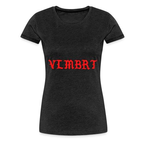 VLMBRT rouge - T-shirt Premium Femme