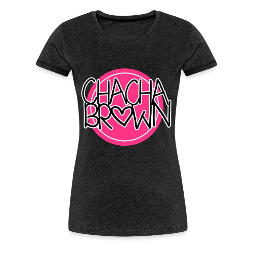 Chach Brown Big Logo - Vrouwen Premium T-shirt