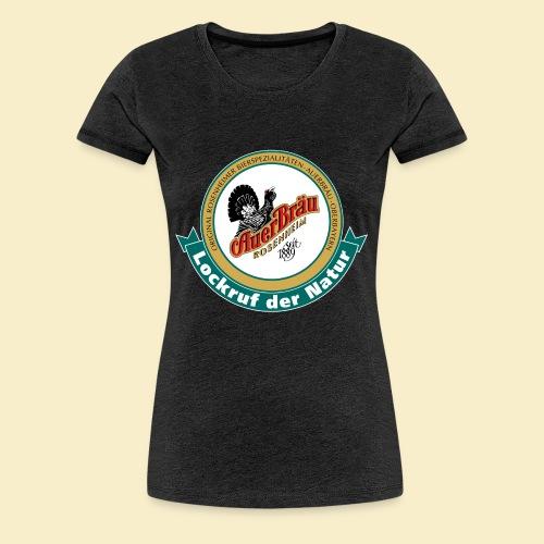 Auerbraeu Logo - Frauen Premium T-Shirt