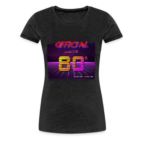 Official product of the 80's clothing - Women's Premium T-Shirt