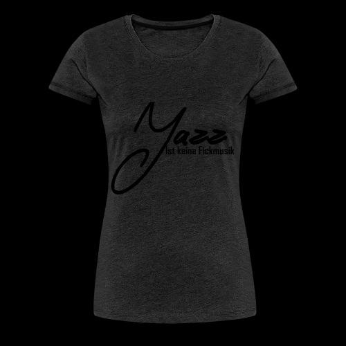 Jazz - Frauen Premium T-Shirt