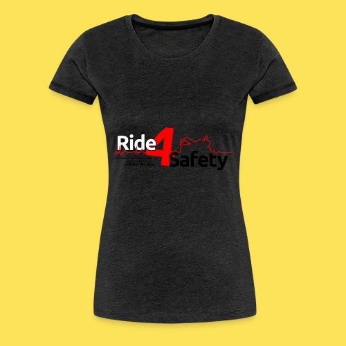 Ride 4 Safety - Maglietta Premium da donna