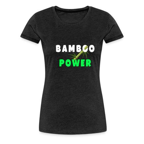 Bamboo Power T-shirt - Vrouwen Premium T-shirt