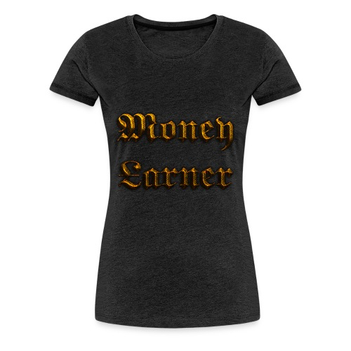 Cool Text Moneyarner 235668087714412 - Women's Premium T-Shirt