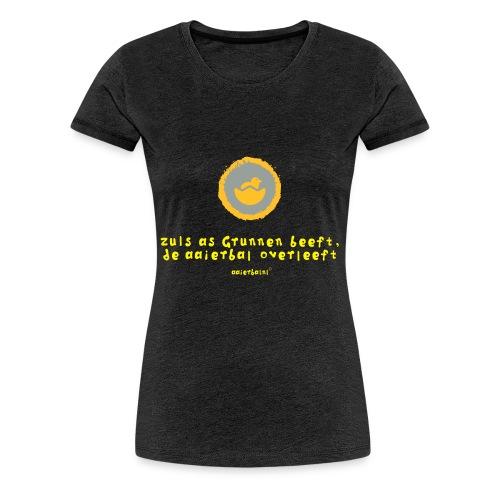 grunn_beeft-_aaierbal_overleeft - Vrouwen Premium T-shirt