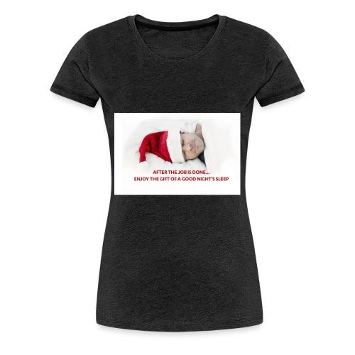 After the Santa Job is done... - Frauen Premium T-Shirt