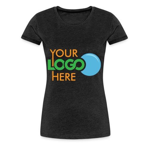 Your Logo Here - Women's Premium T-Shirt