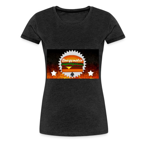 BURGYNATOR - Frauen Premium T-Shirt
