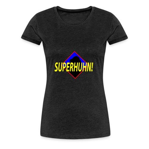 SuperHuhn :) - Frauen Premium T-Shirt