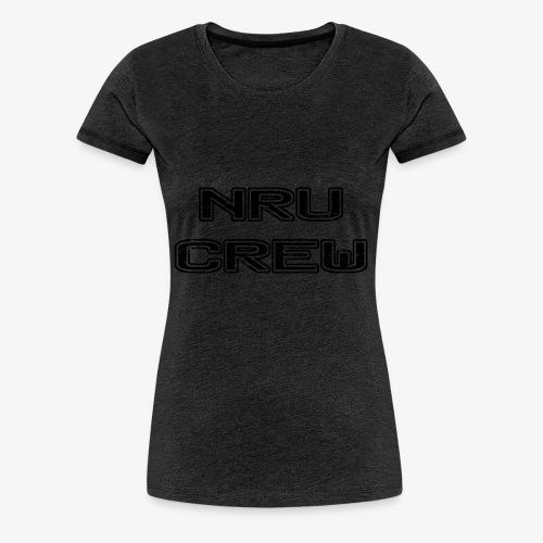 NRU Crew - Women's Premium T-Shirt
